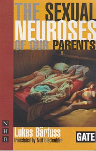 The Sexual Neuroses of our Parents Nick Hern (2007)